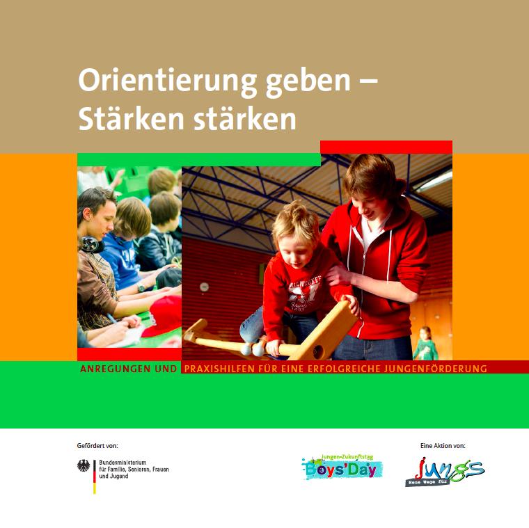 Orientierung geben - Stärken stärken | Broschüre für Lehrkräfte und Pädagogen
