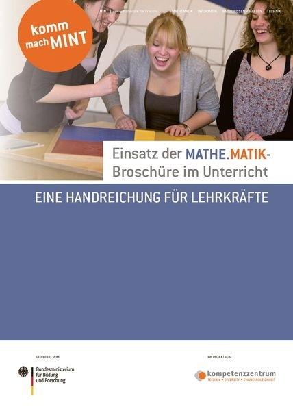 Einsatz der Mathematik-Broschüre im Unterricht | Eine Handreichung für Lehrkräfte
