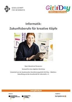 """Konzept für einen digitalen Workshop """"Informatik: Zukunftsberufe für kreative Köpfe"""""""
