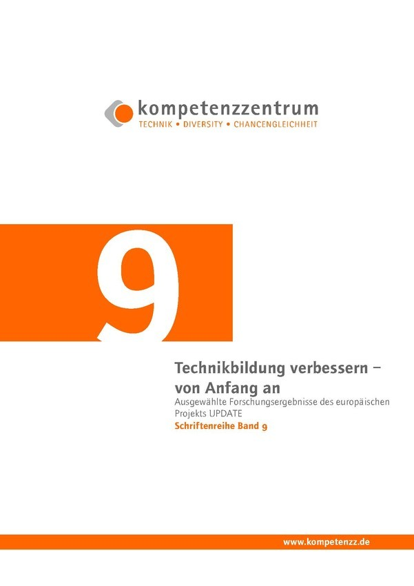Technikbildung verbessern – von Anfang an | Schriftenreihe 09