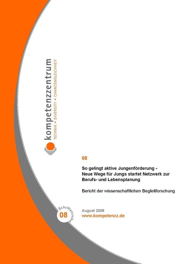 So gelingt aktive Jungenförderung Neue Wege für Jungs startet Netzwerk zur Berufs- und Lebensplanung | Schriftenreihe Heft 08