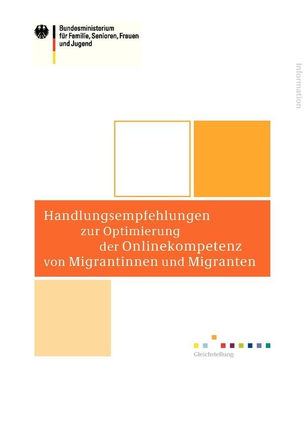 Handlungsempfehlungen zur Optimierung der Onlinekompetenz von Migrantinnen und Migranten | Broschüre