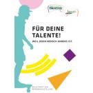 """Begleitmaterial Wanderausstellung """"Für Deine Talente"""""""
