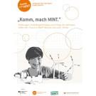 """Komm, Mach MINT"" | Erfolgsbroschüre"